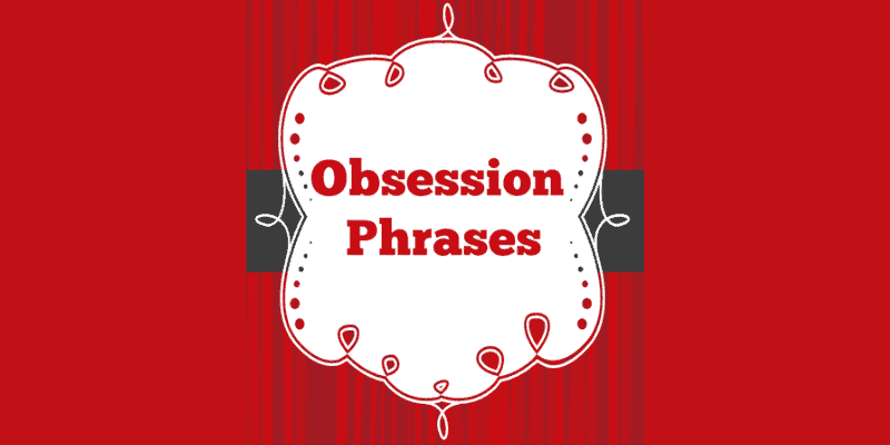 Obsession Phrases book cover—For my article on Obsession Phrases
