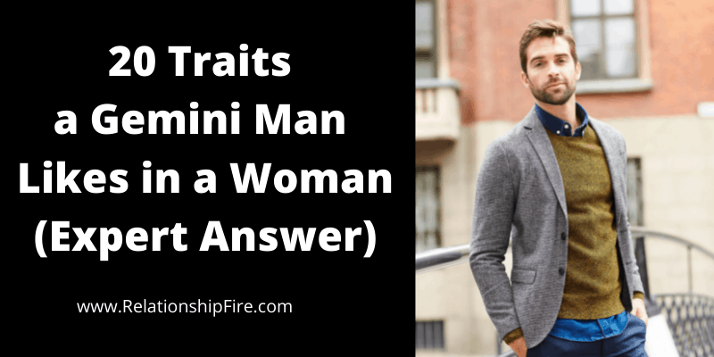 Man in gray jacket next to article title—20 Traits a Gemini Man Likes in a Woman